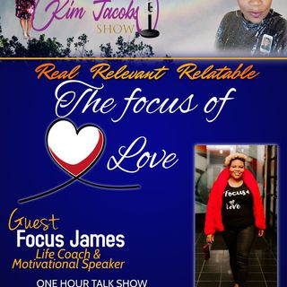 THE FOCUS OF LOVE