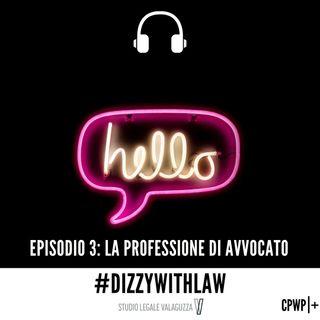 Episodio 3 - La professione di avvocato