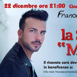 """Un attimo con...Francesco Marzio e """"La sera dei miracoli"""""""