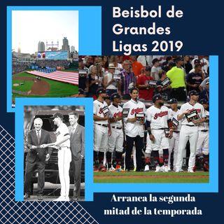 Beisbol de Grandes Ligas 2019: Arranca la segunda mitad de la temporada