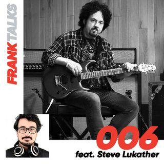 006 - Demoni e sconfitte con Steve Lukather