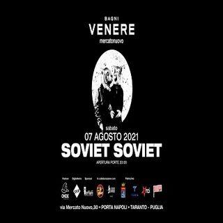 Soviet Soviet live Mercato Nuovo Taranto 7.8.21
