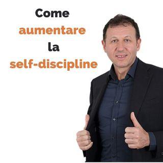 Come aumentare la self-discipline (l'auto-disciplina)