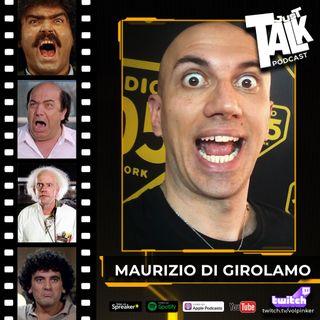 #20 | Maurizio Di Girolamo | Il RE delle IMITAZIONI