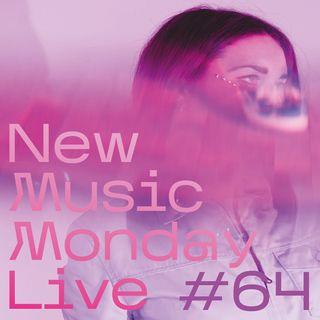 New Music Monday Live #64