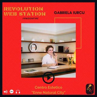 """INTERVISTA GABRIELA IURCU - """"ENNE NATURAL CITY WELLNESS"""""""