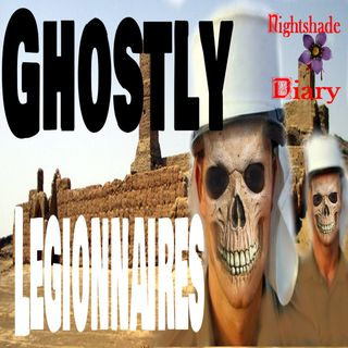 The Ghostly Legionnaires | Haunted Soldiers | Podcast