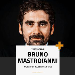Tube Map ep.5 - Esploratore: Bruno Mastroianni dal saloon del selvaggio web