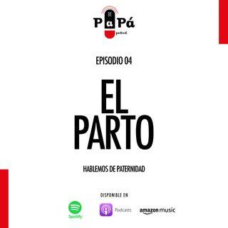 EP04 El parto