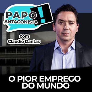 O pior emprego do mundo - Papo Antagonista com Claudio Dantas, Diogo Mainardi e Luiz H. Mandetta