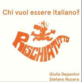 Chi vuol essere italiano? Il Rischiatutto della cittadinanza tricolore