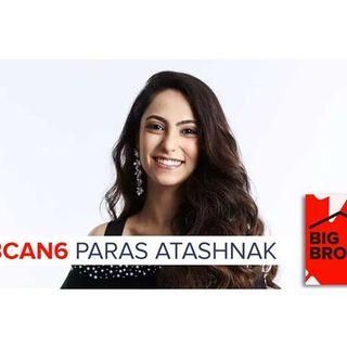 Big Brother Canada 6 |  PARAS ATASHNAK