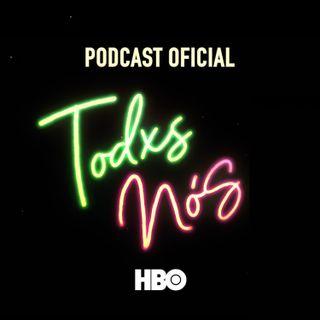 Todxs Nós – Podcast Oficial