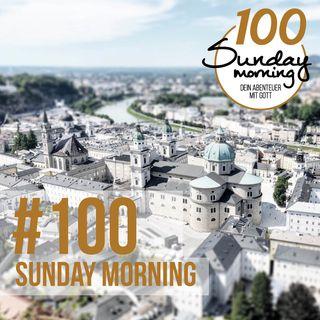 Sunday Morning #100 - VISION SUNDAY 2 - Die nächsten Steps für Salzburg