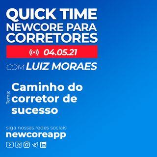 Quick Time - Caminho do corretor de sucesso