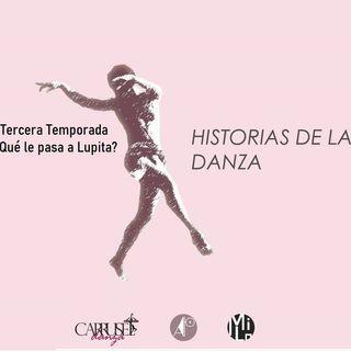 capitulo 5 Historias de la danza Qué le pasa a Lupita danza a domicilio