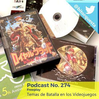 274 - Temas de Batalla en los Videojuegos