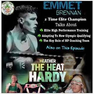 Enswell Boxing Podcast: Be Real or Be GONE with Heather Hardy and Emmet Brennan