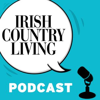 Irish Country Living Podcast #25: farm safety and graphic design