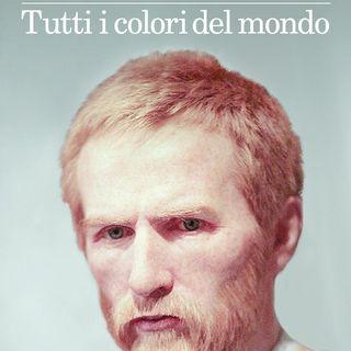 Ep 7 - Tutti i colori del mondo - Giovanni Montanaro