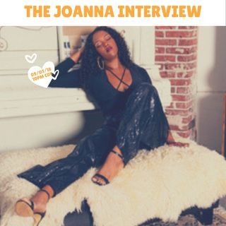 The Joanna Interview.