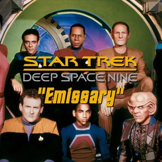 "Season 4, Episode 15 ""Emissary"" (DS9) with Derek Tyler Attico"