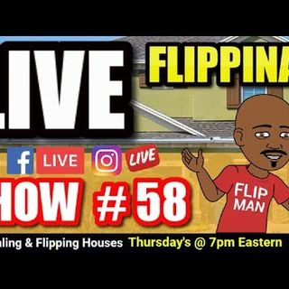 Live Show #58 | Flipping Houses Flippinar: House Flipping With No Cash or Credit 06-14-18
