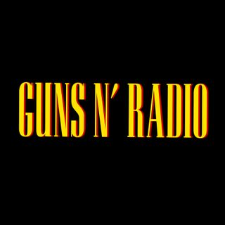 Guns N' Radio