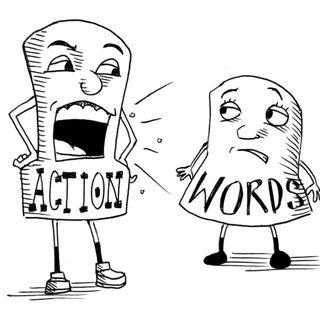 #Actions VS Words!