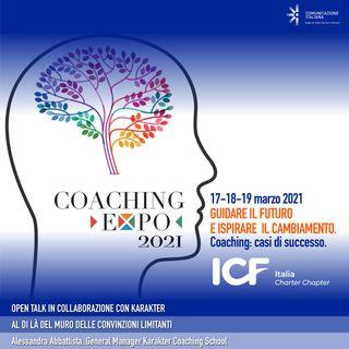 Coaching Expo 2021 | Open Talk & Conclusioni | Al di là del muro delle convinzioni limitanti | Karakter | ICF Italia