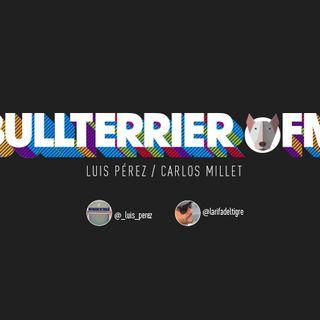"""BullterrierFM - Episodio #91 Serie """"En Cuarentena"""""""