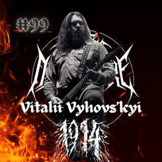 #99 - Vitalii Vyhovs'kyi (1914)