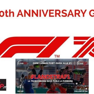 #lanostraf1 - 70th Anniversary GP