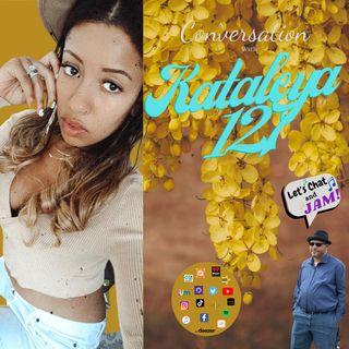 A Conversation With Kataleya127