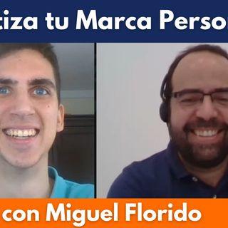 Crea una Marca Personal que genere ingresos con infoproductos (Miguel Florido) #86