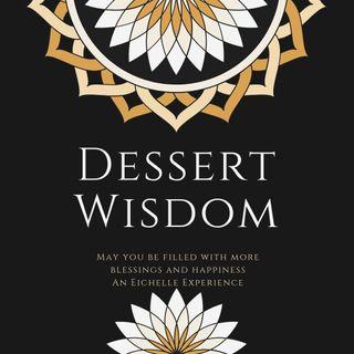 Dessert Wisdom