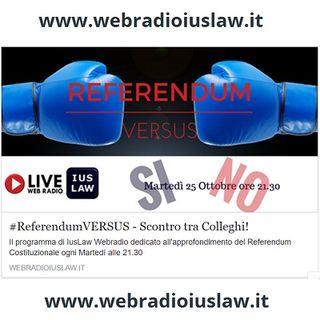 #ReferendumVERSUS: Speciale #RiformaCostituzionale! 25 Ottobre 2016