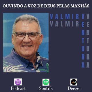 VALMIR VENTURA #OD 187 - SOMENTE A FÉ