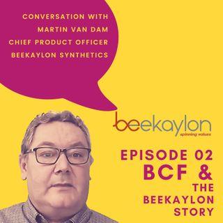 BCF Yarns and The Beekaylon Story - In conversation with Martin Van Dam, Beekaylon Synthetics