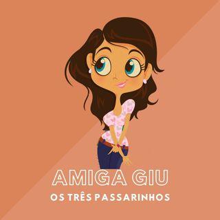 EPISODIO 3 - OS TRÊS PASSARINHOS