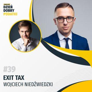 039 - Exit tax - Wojciech Niedźwiedzki