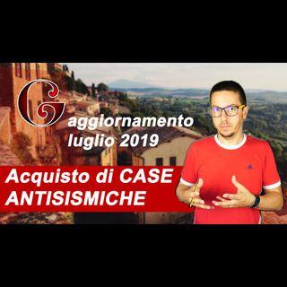 Agevolazioni per Acquisto di CASE ANTISISMICHE (Decreto Crescita 2019)