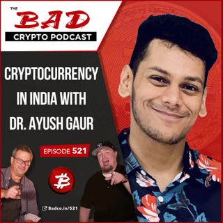 Cryptocurrency in India with Dr. Ayush Gaur