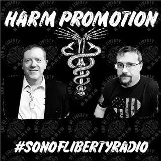 #sonoflibertyradio - Harm Promotion