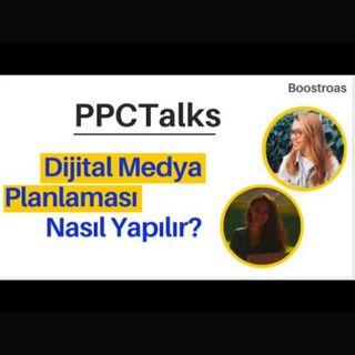 #7 PPC Talks: Digital Media Planning