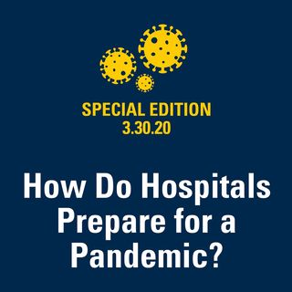 How Do Hospitals Prepare for a Pandemic? 3.30.20