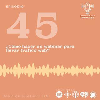⚡ Episodio 45 - ¿Cómo Usar Un Webinar Para Llevar Tráfico Web?