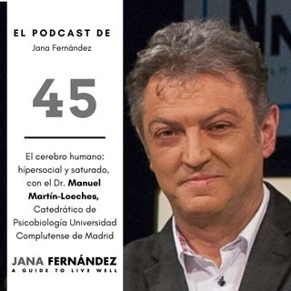El cerebro humano: hípersocial y saturado, con Manuel Martín-Loeches