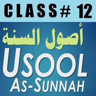 Usool as-Sunnah of Imaam Ahmad - Part 12