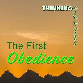 The First Obedience (TTTS#19)